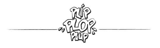 plip plop plup