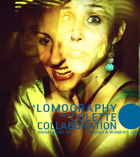 A Lomography and Colette Collaboration: Dianalogues No. 1  - Through a woman's lens