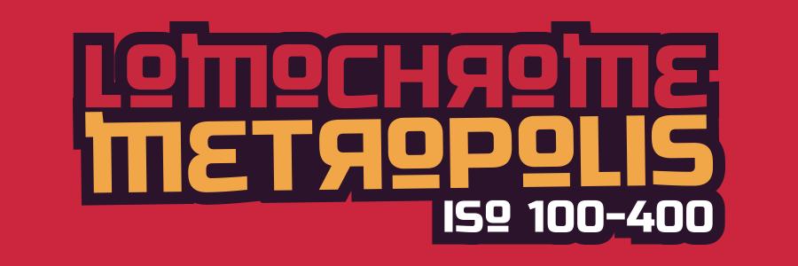 LomoChrome Metropolis ISO 100–400